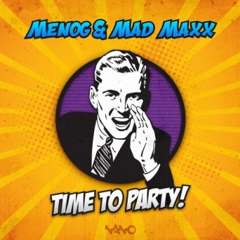 Menog & Mad Maxx – Time To Party