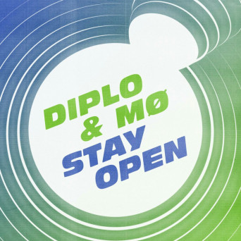 Diplo & MØ – Stay Open