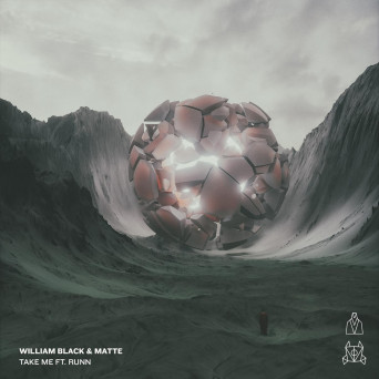 William Black & Matte – Take Me (feat. Runn)