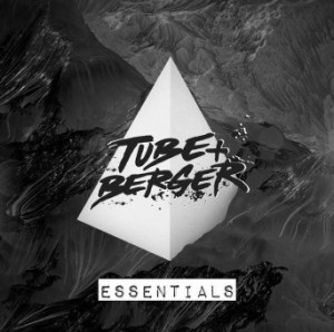 Tube & Berger Essentials [FLAC]