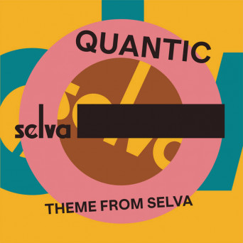 Quantic – Theme From Selva