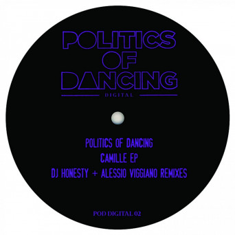 Politics of Dancing – Camille EP