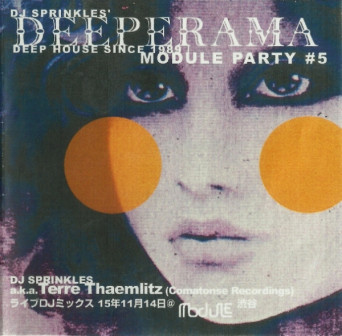 DJ Sprinkles ‎– Deeperama Module Party #5