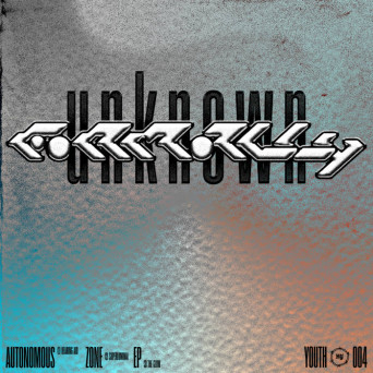 Formally Unknown – Autonomous Zone