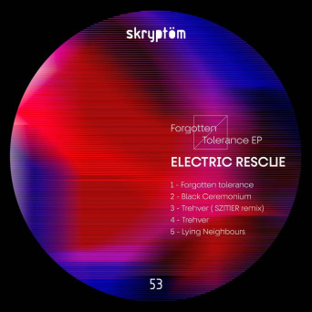 Electric Rescue – Forgotten Tolerance