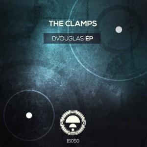 The Clamps – Dvouglas EP